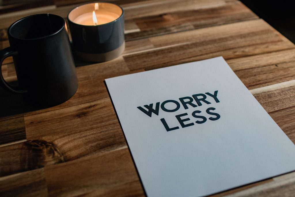 Don't Stress Worry Less